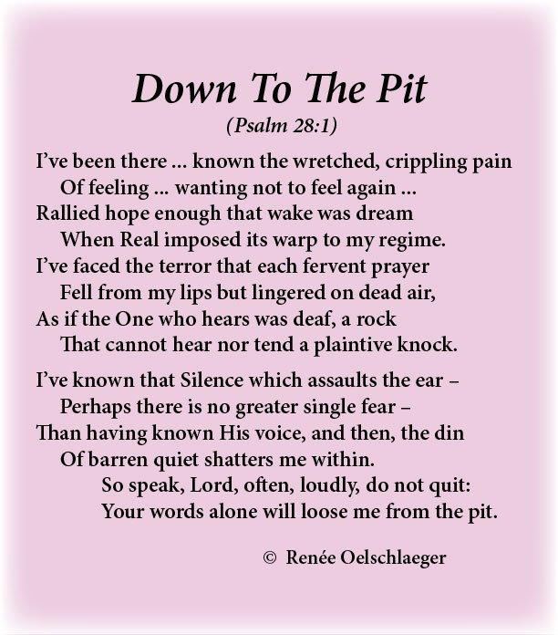 Down-To-The-Pit, Psalm 28:1, despair, longing, where is god, crippling pain, silence, knowing god, sonnet, poem