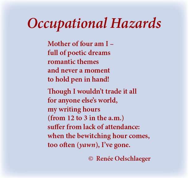 Occupational-Hazards, occupations, occupational hazards, writing, mothering, poetic dreams, romantic themes, poetry, light verse, free verse