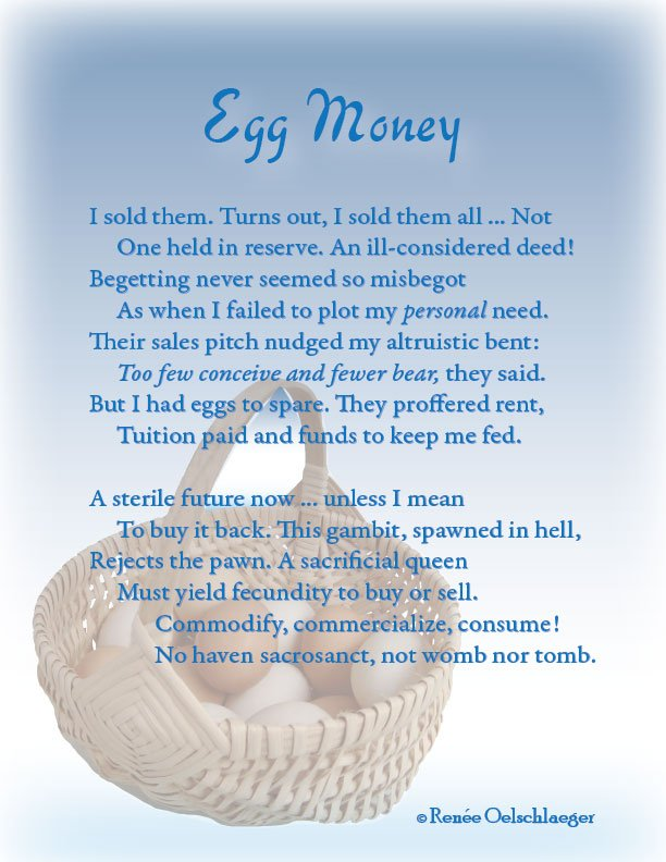brave new world, eggsploitation, egg harvesting, selling eggs, reproductive choice, sonnet, poetry, poem
