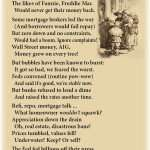 Financial-Whoas, finances, economy, hard times, Fannie Mae, Freddie Mac, financial bubble, light verse, poetry, poem
