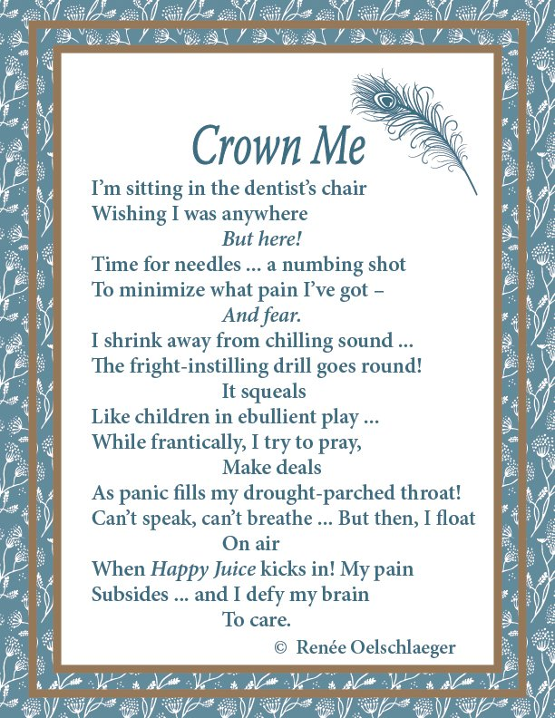 Crown Me, dental work, panic, poem, whimsy, verse, poetry