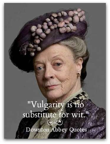 lady-violet-downton-abbey-quotes